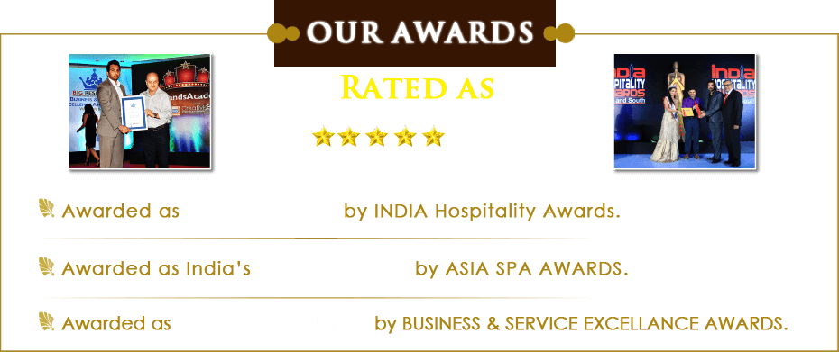 ASIAN Spa Awards,Indian Hospitality Awards,Business and Service Excellence Awards,Rated as 5 Star